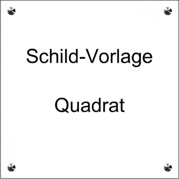 PVC Schild Vorlage Quadrat - Werbeschild 24 Schilder
